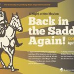 "University of Lynchburg presents ""Back in the Saddle, Again!"" concert April 2020"