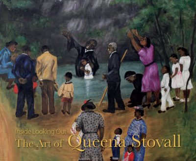 """Book cover of """"Inside Looking Out: The Art of Queena Stovall."""" The cover features a painting of a baptism in a rural creek."""