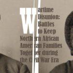 """Wartime Disunion"" poster"