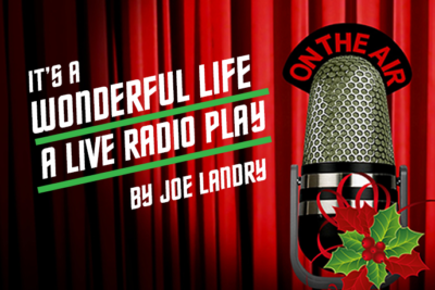 """It's a Wonderful Life: A Live Radio Play."" Words appear in front of a red curtain. An old microphone with a sprig of mistletoe is visible too."