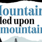 "part of the ""Mountains piled upon mountains"" book cover containing the main title of the book"