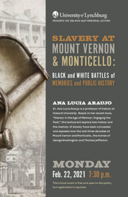 Slavery at mount vernon and monticello: black and white battles of memory
