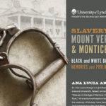 Slavery at Mount Vernon & Monticello: Black and White