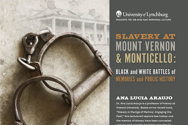 'Slavery at Mount Vernon and Monticello' to be theme of Ida Wise East Lecture
