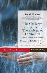 """The Challenge of Repentance, The Problem of Forgiveness:  Windows into the Human Condition""  The Ida Wise East Memorial Lecture in the Humanities @ Hopwood Auditorium 